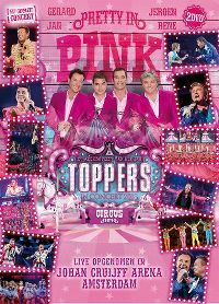 "Cover Gerard - Jan - Jeroen - Rene - Toppers In Concert 2018 - Pretty In Pink ""The Circus Edition"" [DVD]"